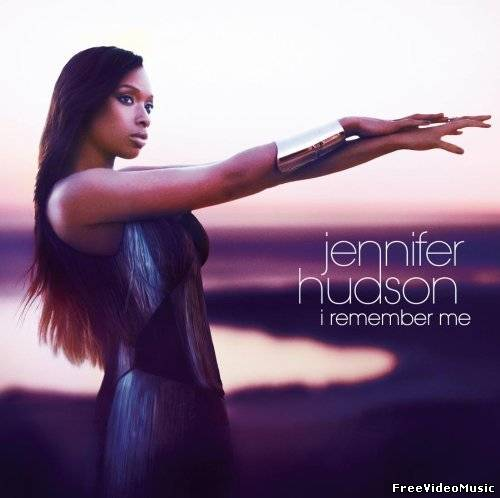 Jennifer Hudson - I Remember Me (Album) 2011