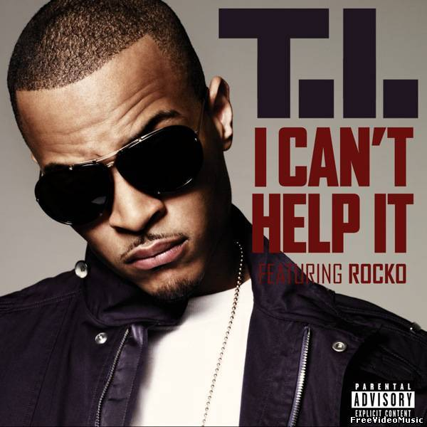 Текст песни T.I. - I Can't Help It (feat. Rocko)