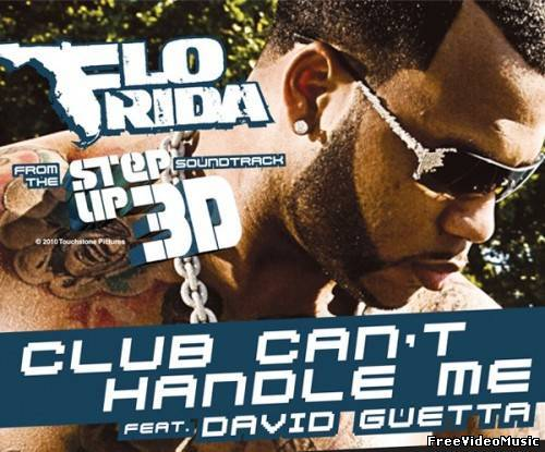 Текст песни Flo Rida feat. David Guetta - Club Can't Handle Me
