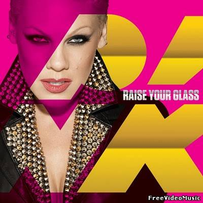 Текст песни Pink - Raise Your Glass