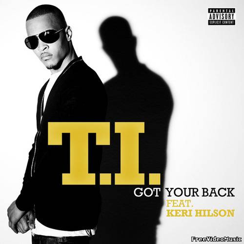 Текст песни T.I. feat. Keri Hilson - Got Your Back