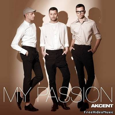 Текст песни Akcent - My Passion