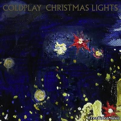 Текст песни Coldplay - Christmas Lights