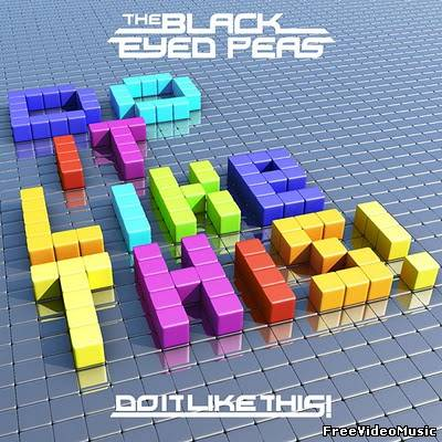 Текст песни The Black Eyed Peas - Do It Like This