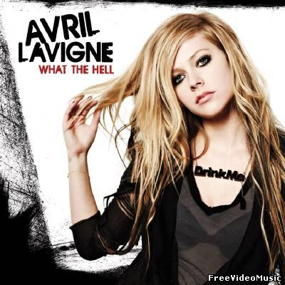 Текст песни Avril Lavigne - What The Hell