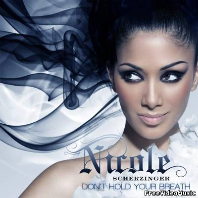 Тексти перевод песни Nicole Scherzinger - Don't Hold Your Breath