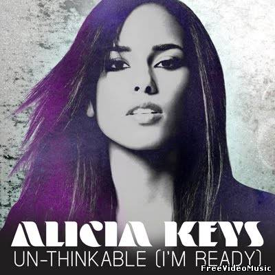 Текст песни Alicia Keys - Unthinkable (I'm Ready)