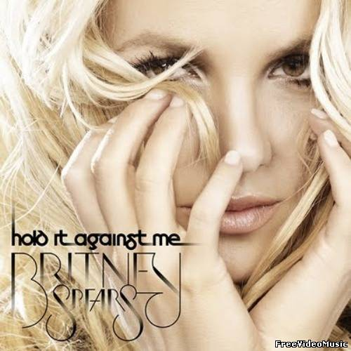 Текст песни Britney Spears - Hold It Against Me