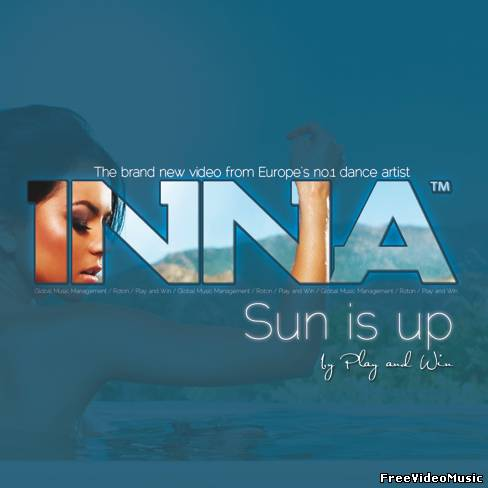 Текст песни Inna - Sun Is Up