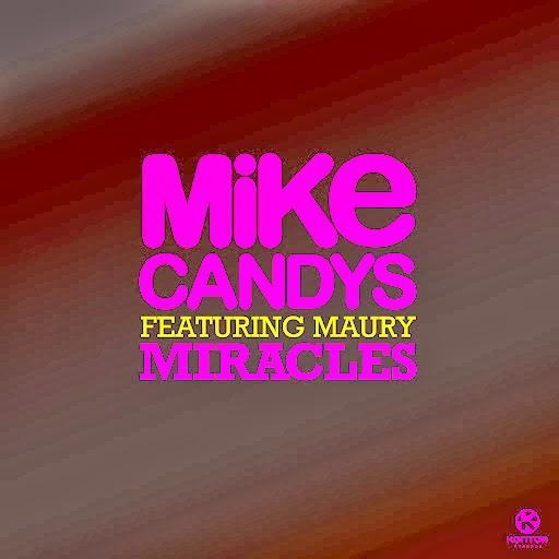 Текст и перевод песни Mike Candys ft Maury - Miracles