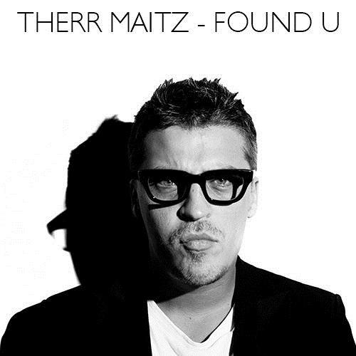 Текст и перевод песни Therr Maitz - Found U