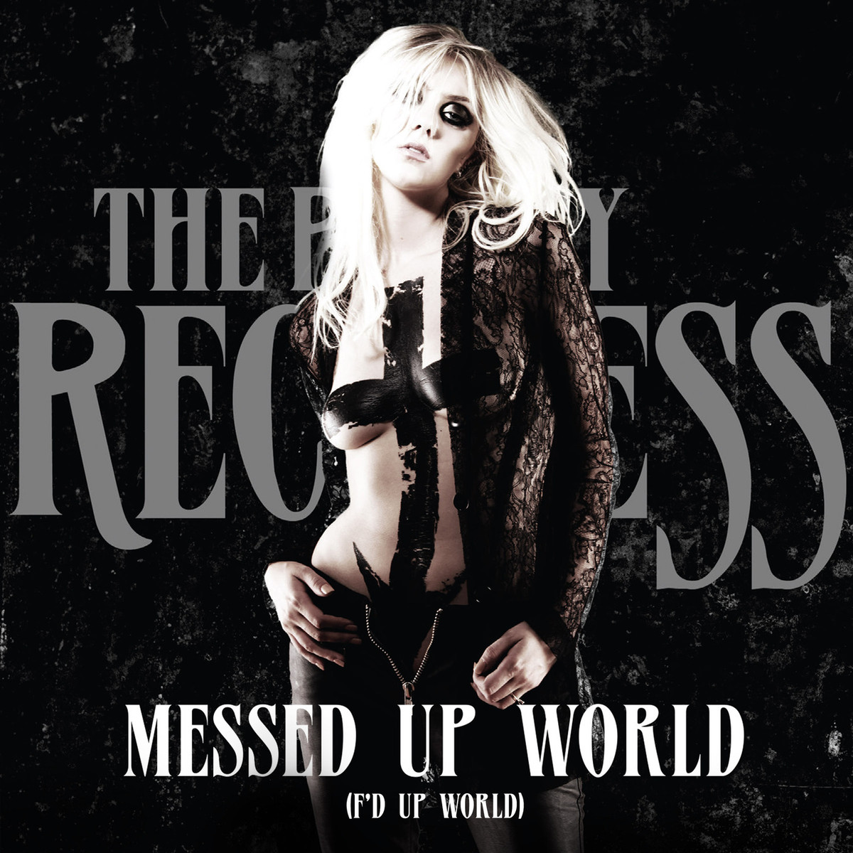 Текст и перевод песни The Pretty Reckless - Messed Up World (F'd Up World)