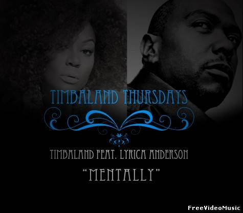 Текст песни Timbaland feat. Lyrica Anderson - Mentally