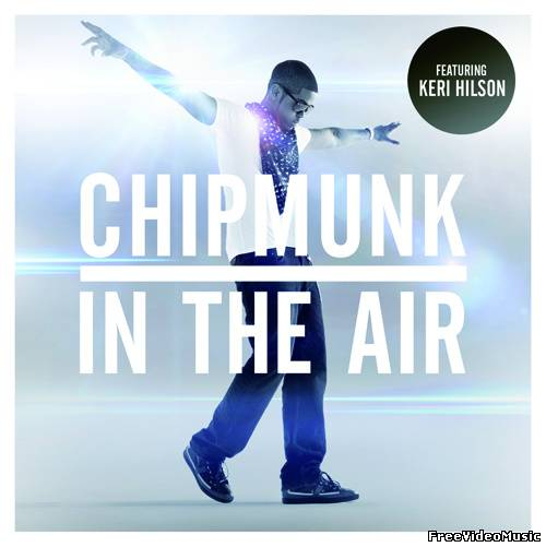 Текст песни Chipmunk feat. Keri Hilson - In the Air