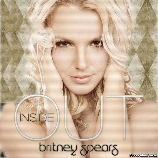 Текст песни Britney Spears - Inside Out
