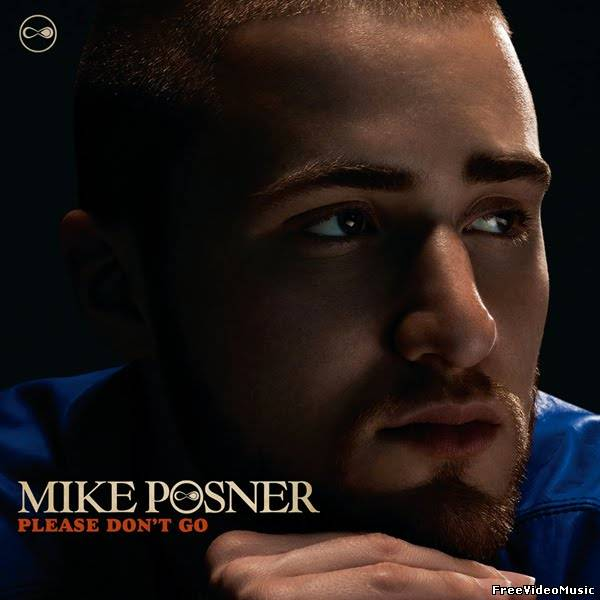 Текст песни Mike Posner - Please Don't Go