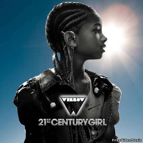 Текст песни Willow Smith - 21st Century Girl