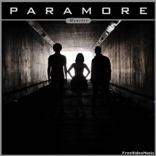 Текст песни Paramore - Monster