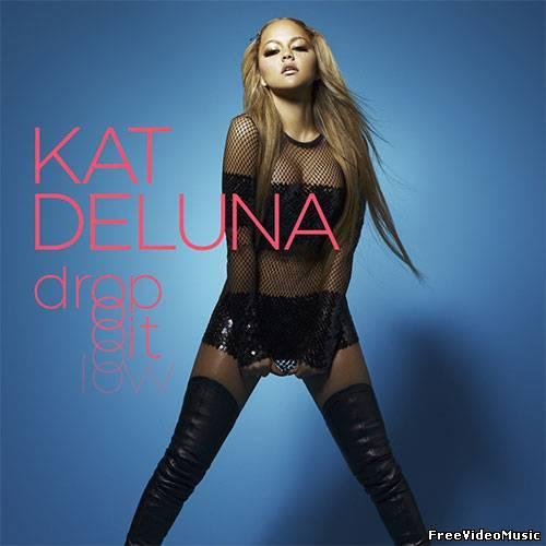 Текст песни Kat Deluna - Drop It Low
