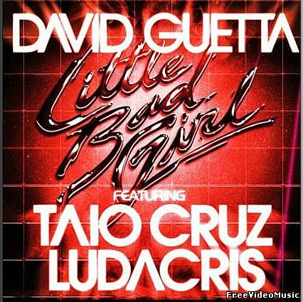 Текст песни David Guetta ft. Taio Cruz & Ludacris - Little Bad Girl
