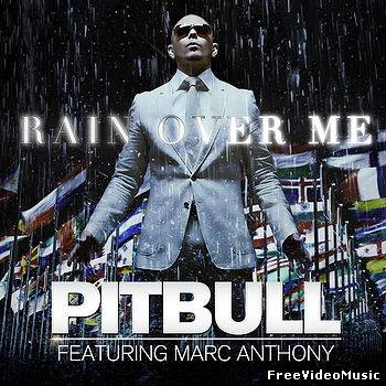 Текст песни Pitbull ft. Marc Anthony - Rain Over Me